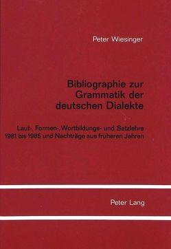 Bibliographie zur Grammatik der deutschen Dialekte von Wiesinger,  Peter