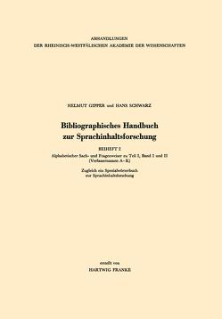 Bibliographisches Handbuch zur Sprachinhaltsforschung von Gipper,  Helmut, Schwarz,  Hans