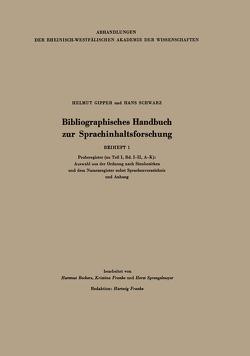 Bibliographisches Handbuch zur Sprachinhaltsforschung von Beckers,  Hartmut, Franke,  Kristina, Gipper,  Helmut, Schwarz,  Hans, Sprengelmeyer,  Horst