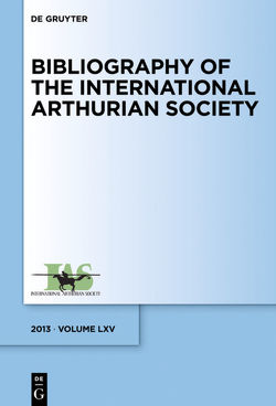Bibliography of the International Arthurian Society / (2013) von Radulescu,  Raluca