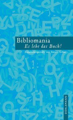 Bibliomania von Detoux,  Christian, Gilbar,  Steven