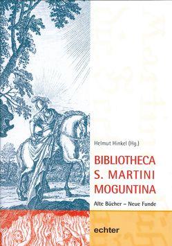 Bibliotheca S. Martini Moguntina von Hinkel,  Helmut