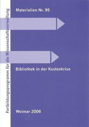 Bibliothek in der Kostenkrise von Botz,  Georg, Klug,  Petra, Niederer,  Ulrich