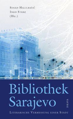 Bibliothek Sarajevo von Halilbašić,  Senad, Starz,  Ingo