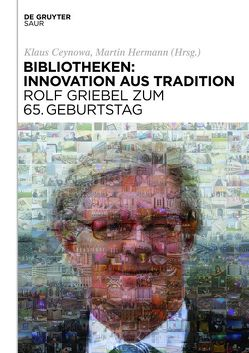 Bibliotheken: Innovation aus Tradition von Ceynowa,  Klaus, Hermann,  Martin