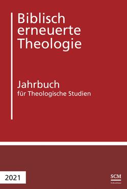 Biblisch erneuerte Theologie von Buchegger-Müller,  Jürg, Raedel,  Christoph