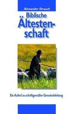 Biblische Ältestenschaft von Strauch,  Alexander