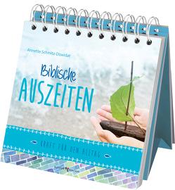 Biblische Auszeiten von Schmitz-Dowidat,  Annette