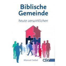 Biblische Gemeinde von Seibel,  Manuel