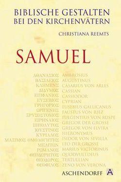Biblische Gestalten bei den Kirchenvätern: Samuel von Reemts,  Christiana