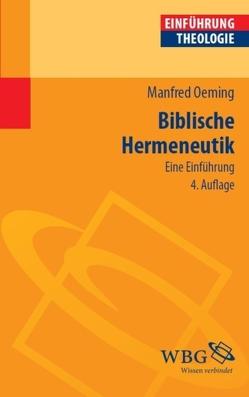 Biblische Hermeneutik von Oeming,  Manfred