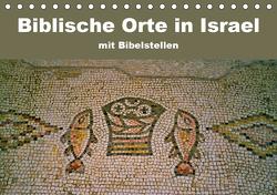 Biblische Orte in Israel mit Bibelstellen (Tischkalender 2021 DIN A5 quer) von Vorndran,  Hans-Georg
