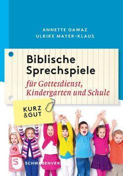 Biblische Sprechspiele von Gawaz,  Annette, Mayer-Klaus,  Ulrike
