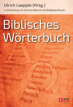 Biblisches Wörterbuch von Bärend,  Hartmut, Laepple,  Ulrich, Neuser,  Wolfgang