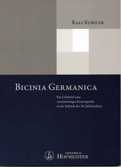 Bicinia Germanica von Kubicek,  Ralf