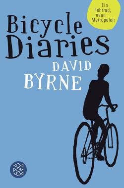 Bicycle Diaries von Byrne,  David, Jakobeit,  Brigitte