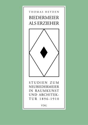 Biedermeier als Erzieher von Heyden,  Thomas