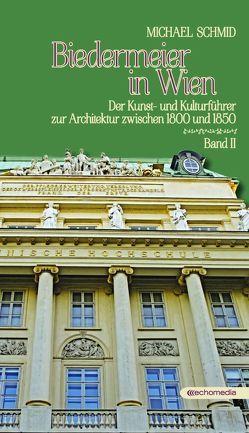 Biedermeier in Wien 2 von Schmid,  Michael