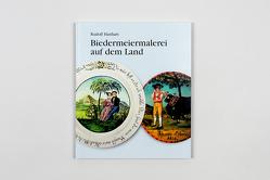 Biedermeiermalerei auf dem Land von Hanhart,  Rudolf
