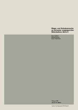 Biege- und Schubversuche an teilweise vorgespannten Betonbalken, Serie C von CAFLISCH, KRAUSS, THÜRLIMANN
