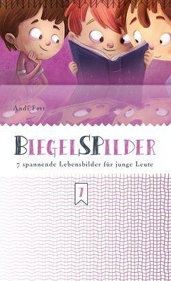 BiegelSPilder von Fett,  A., Fett,  Andi
