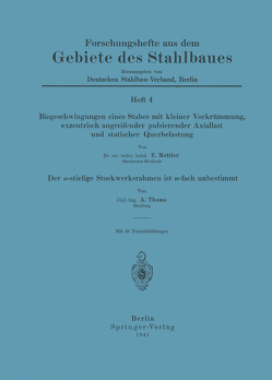 Biegeschwingungen eines Stabes mit kleiner Vorkrümmung, exzentrisch angreifender pulsierender Axiallast und statischer Querbelastung von Mettler,  A., Thoms,  A.