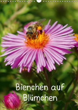 Bienchen auf Blümchen (Wandkalender 2019 DIN A3 hoch)