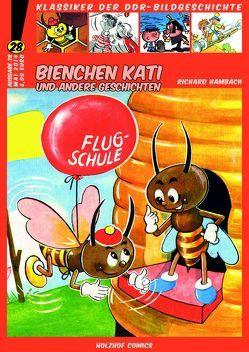 Bienchen Kati und andere Geschichten von Hambach,  Richard, Weißhahn,  Guido