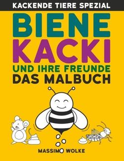 Biene Kacki und ihre Freunde von Wolke,  Massimo
