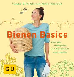 Bienen Basics von Bielmeier,  Armin, Bielmeier,  Sandra