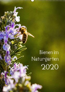 Bienen im Naturgarten (Wandkalender 2020 DIN A2 hoch) von Gartenchaosliebe