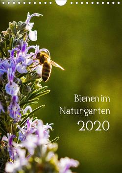 Bienen im Naturgarten (Wandkalender 2020 DIN A4 hoch) von Gartenchaosliebe