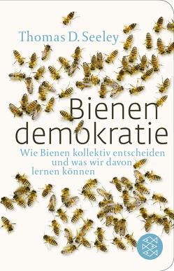 Bienendemokratie von Seeley,  Thomas D.