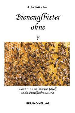 Bienengflüster ohne e von Rittscher,  Anke