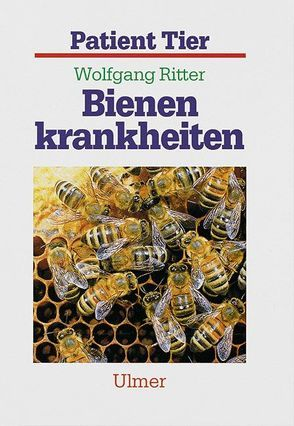 Bienenkrankheiten von Ritter,  Wolfgang