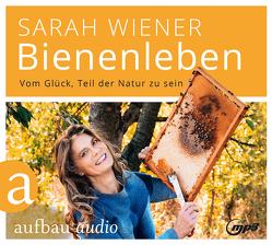 Bienenleben von Kapfer,  Ulrike, Wiener,  Sarah