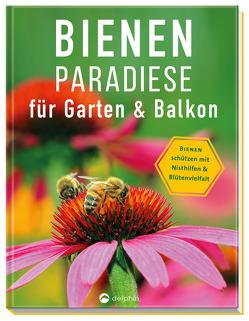Bienenparadiese für Garten & Balkon von James,  Christiane