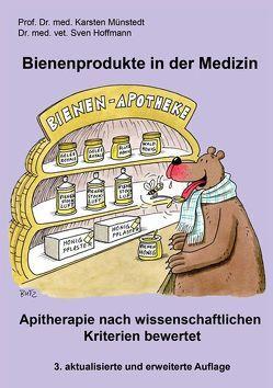 Bienenprodukte in der Medizin von Hoffmann,  Sven, Münstedt,  Karsten