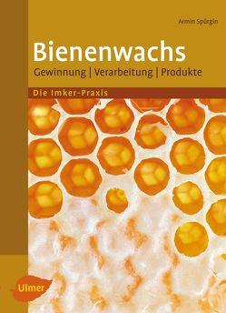 Bienenwachs von Spürgin,  Armin