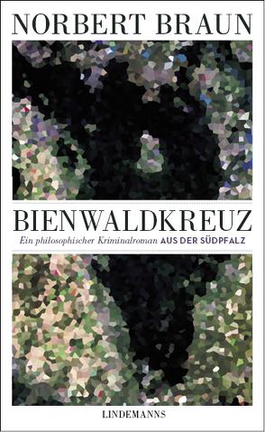 Bienwaldkreuz von Braun,  Norbert