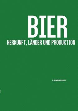 Bier von Mumenthaler,  Florian