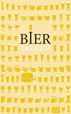 Bier. Das Buch von Willmann,  Urs