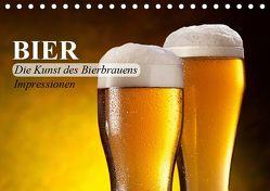 Bier. Die Kunst des Bierbrauens. Impressionen (Tischkalender 2019 DIN A5 quer) von Stanzer,  Elisabeth