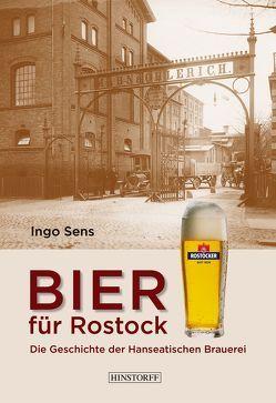 Bier für Rostock von Sens,  Ingo