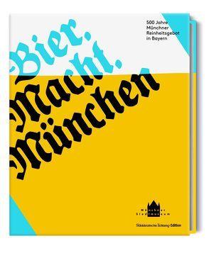 Bier. Macht. München von Eymond,  Ursula