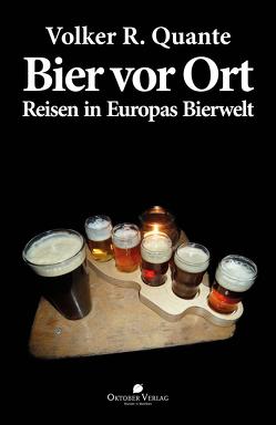 Bier vor Ort von Quante,  Volker