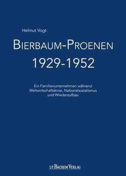 Bierbaum-Proenen 1929-1952 von Vogt,  Helmut