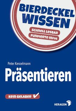 Bierdeckelwissen Präsentieren von Kenzelmann,  Peter