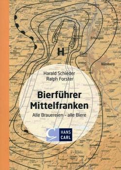 Bierführer Mittelfranken von Forster,  Ralph, Schieder,  Harald