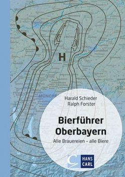 Bierführer Oberbayern von Forster,  Ralph, Schieder,  Harald
